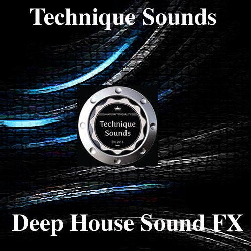 Technique Sounds Deep House Ultimate Sound FX