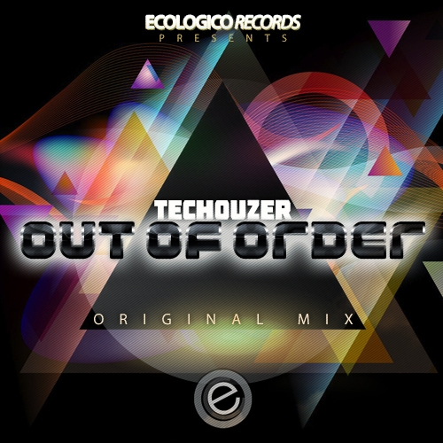 Techouzer - Out Of Order [ECO167]