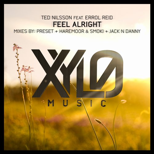 Ted Nilsson, Errol Reid - Feel Alright [XM028]
