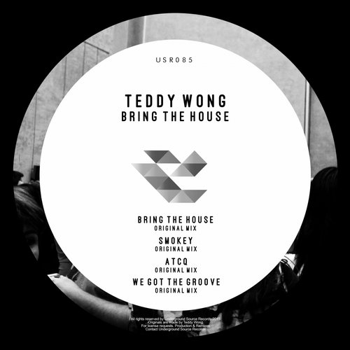 Teddy Wong - Bring The House [USR085]