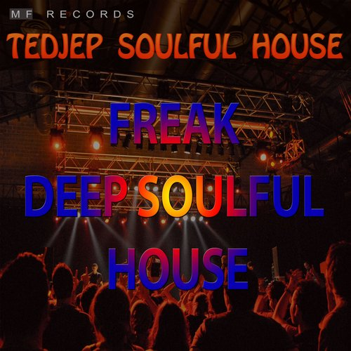 Tedjep Soulful House - Freak Deep Soulful House [10100710]