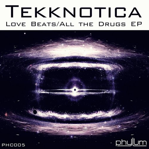 Tekknotica - Love Beats / All The Drugs [PHC005]