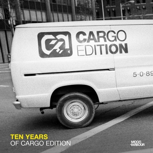 Ten Years Of Cargo Edition [MHD023]