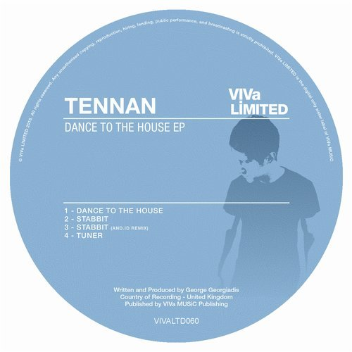 Tennan – Dance To The House EP [VIVALTD060]