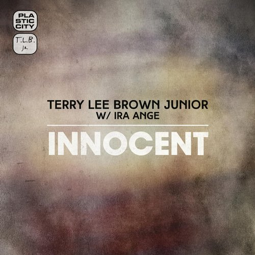 Terry Lee Brown Junior, Ira Ange – Innocent [PLAX1068]
