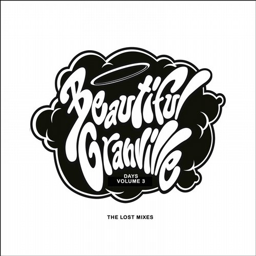 Tevo Howard - Beautiful Granville Days Volume 3 (The Lost Mixes) [TTHRDR026]