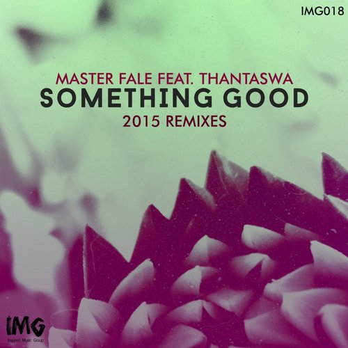 Thantaswa, Master Fale - Something Good: 2015 Master Fale Remixes [IMG 018]
