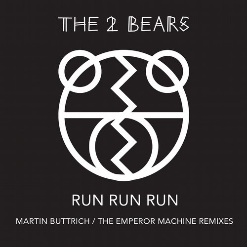 The 2 Bears - Run Run Run [ECB409]