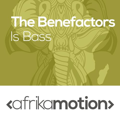 The Benefactors - Is Bass [AMOT014]