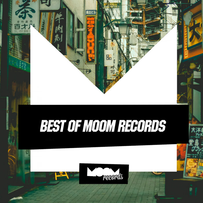 VA - The Best Of Moom Records, Pt. 2 [MMRVABEST002] [FLAC]