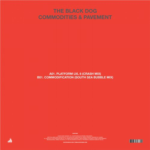 The Black Dog - Commodities & Pavement [DUSTV050]