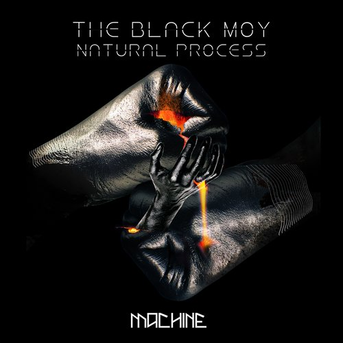 The Black Moy - Natural Process [MACH 026]