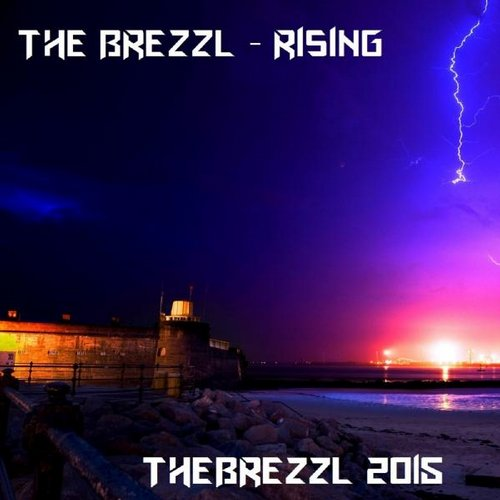 The Brezzl - Rising