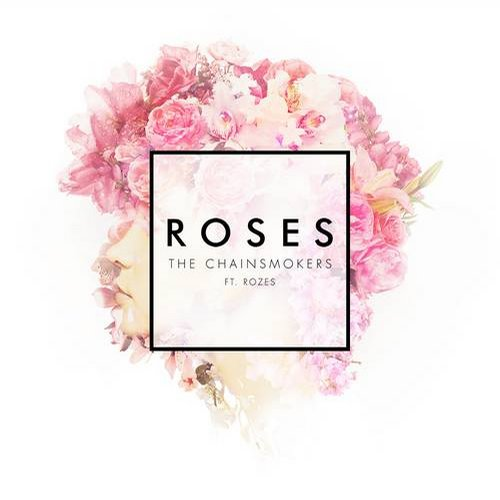 The Chainsmokers, ROZES - Roses