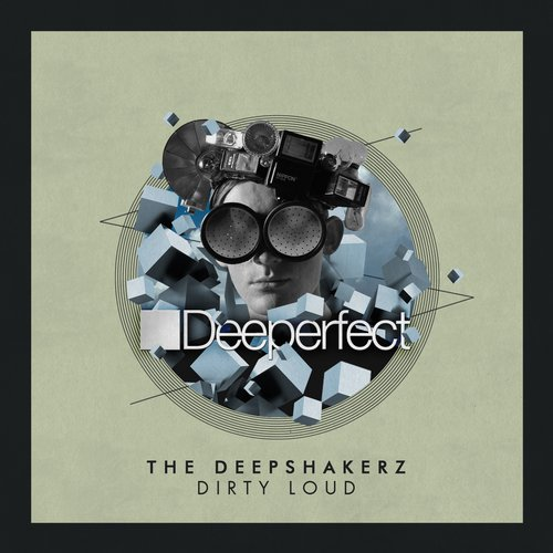 The Deepshakerz - Dirty Loud [DPE1132]