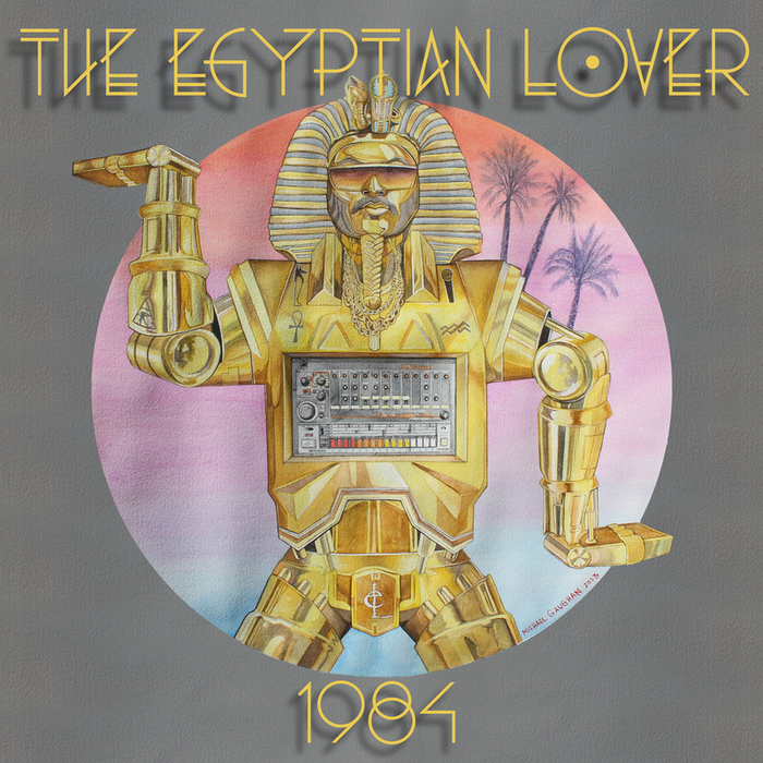 The Egyptian Lover - 1984 [EER 01]