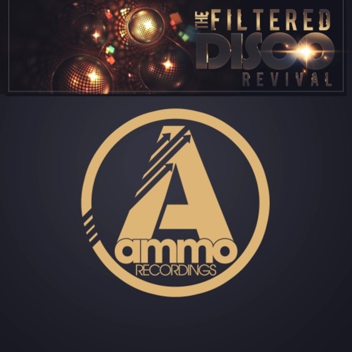 VA - The Filtered Disco Revival, Gold Edition [AMM130]
