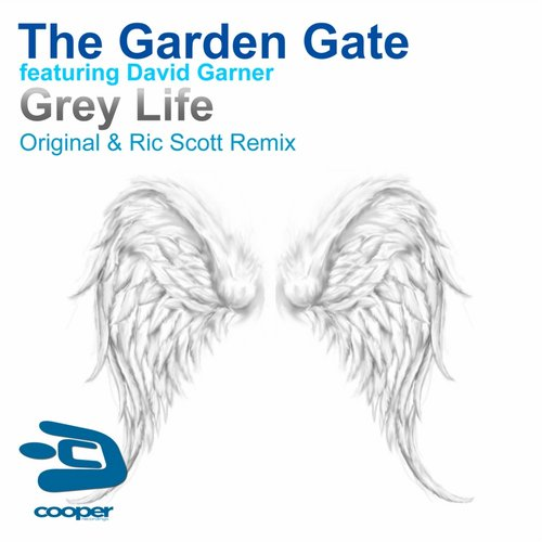 The Garden Gate, David Garner - Grey Life [COR 019]