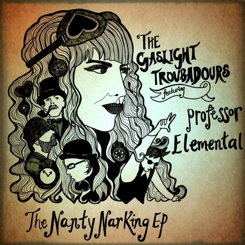 The Gaslight Troubadours - The Nanty Narking (feat. Professor Elemental) [GQM050]