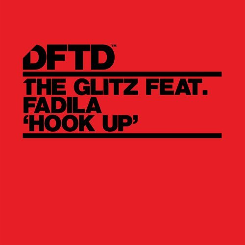 The Glitz - Hook Up (feat. Fadila) [DFTDS097D]