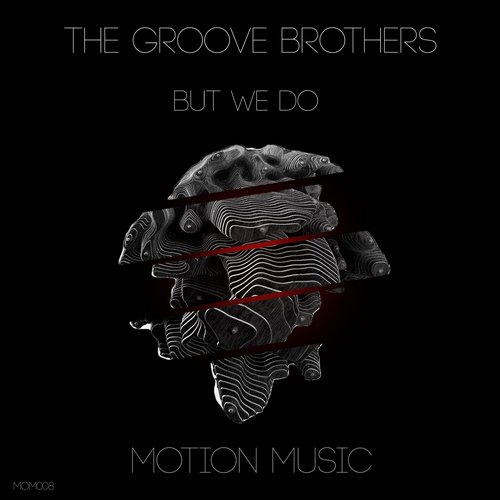 The Groove Brothers - But We Do [MOM008]