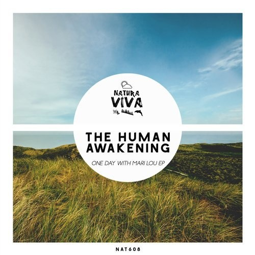 The Human Awakening - One Day With Mari Lou Ep [NAT608]