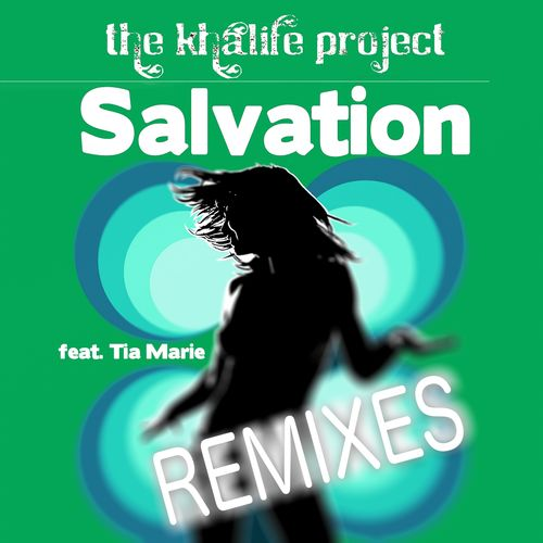 The Khalife Project, Tia Marie - Salvation (Remixes) [PEARL0143]