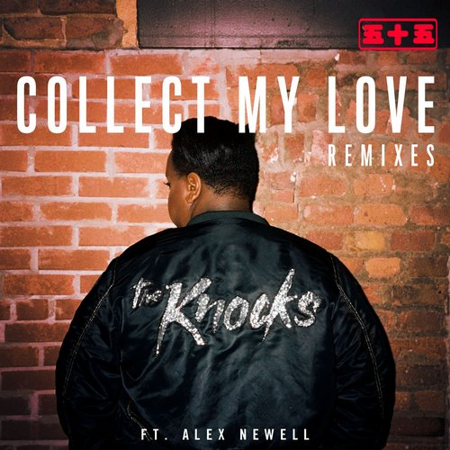 The Knocks, Alex Newall - Collect My Love (feat. Alex Newell) [075679919380]
