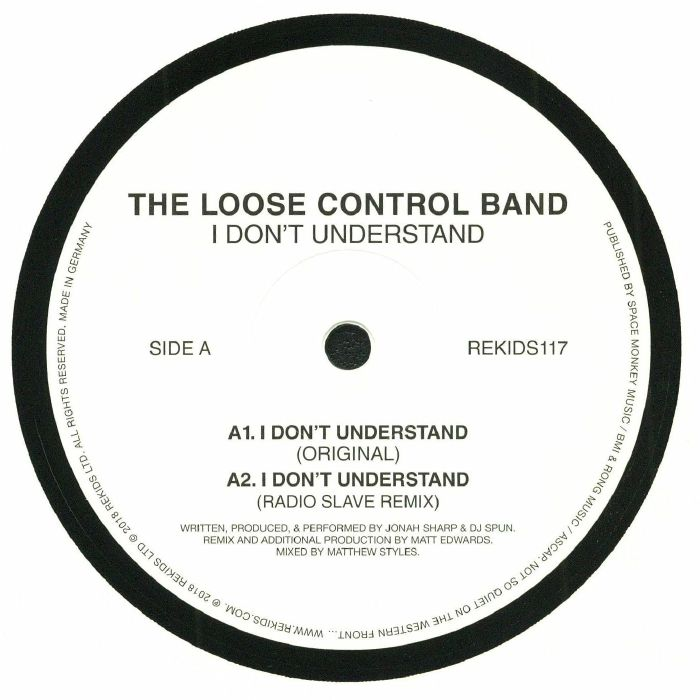 The Loose Control Band - I Don't Understand [REKIDS117]