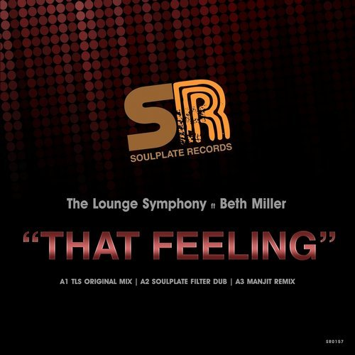 The Lounge Symphony, Beth Miller - That Feeling [SR0157]