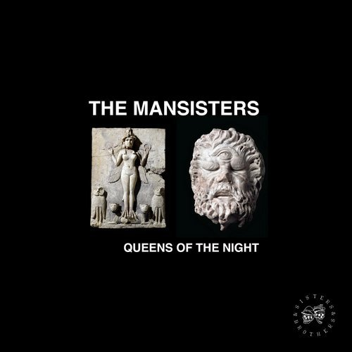 The Mansisters – Queens of the Night – Sisters & Brothers, Vol. 07 (hfn)
