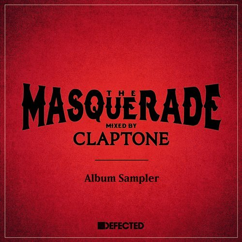 The Masquerade mixed by Claptone Album Sampler [MASCLA01DSA]