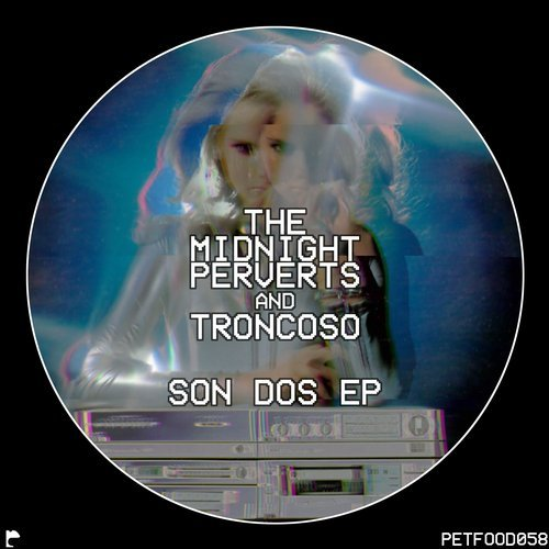 The Midnight Perverts, Troncoso – Son Dos EP [FOOD058]