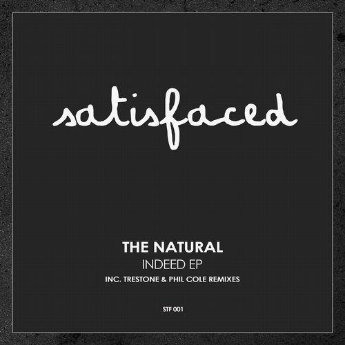 The Natural – Indeed EP [STF001]