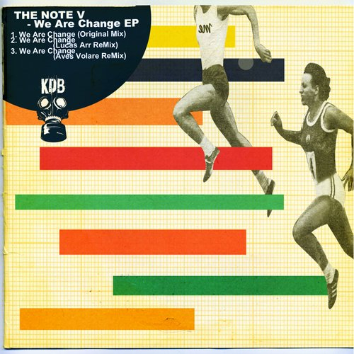 The Note V - We Are Change [KDB074D]