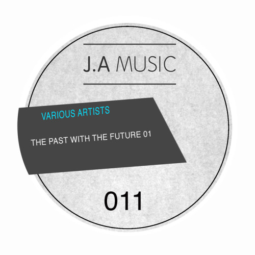 VA - The Past With The Future 001 2017 [JAM011]
