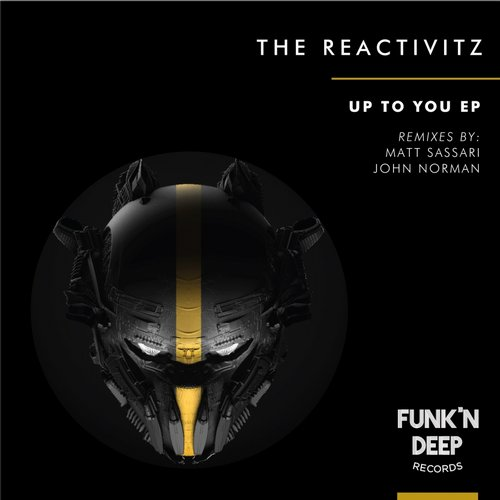 The Reactivitz – Up to You [FNDEP069]