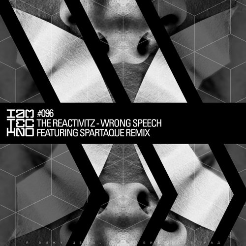 The Reactivitz – Wrong Speech [IAMT096]