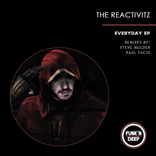 The Reactivitz – Everyday [FNDEP085]