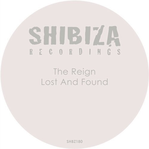 The Reign – Lost and Found [SHBZ180]