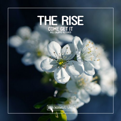 The Rise – Come Get It [ETR297]