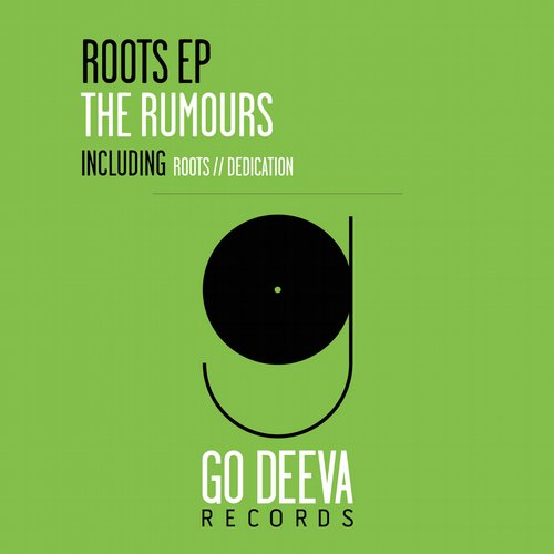 The Rumours - Roots EP [GDV1533]