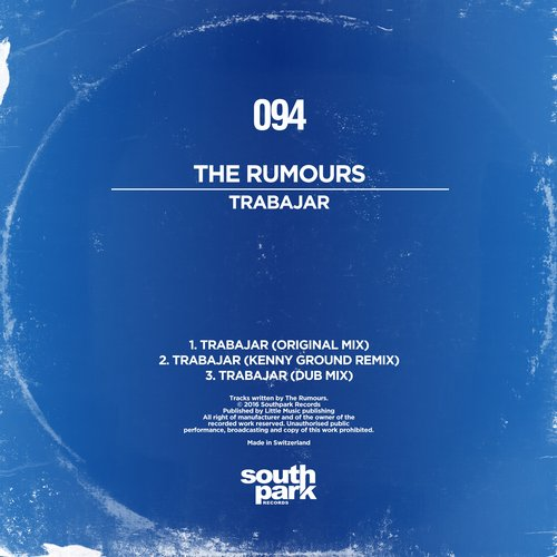 The Rumours - Trabajar [SOUTHPARK094]