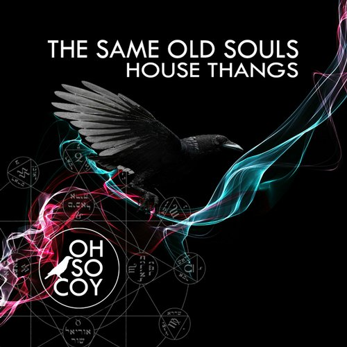 The same old souls house thangs oscr 077 for Old deep house