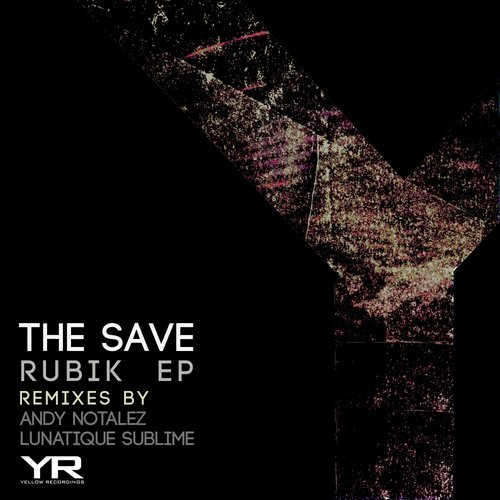 The Save - Rubik EP [YR060]