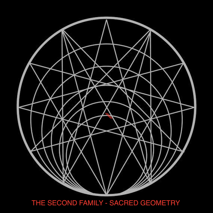 The Second Family - Sacred Geometry [ILLUSION4]