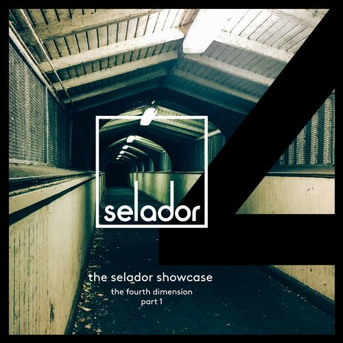 The Selador Showcase – The Fourth Dimension, Pt.1 [SEL057]