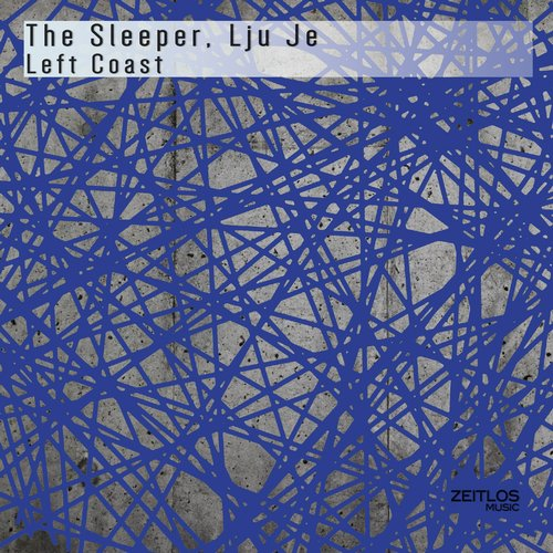 The Sleeper, Lju Je - Left Coast [ZTM0091]