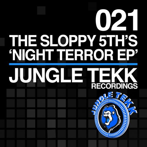 The Sloppy 5ths - Night Terror EP [JTR 021]