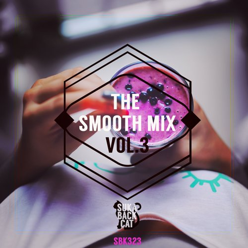 VA - The Smooth Mix, Vol. 3 [10101211]